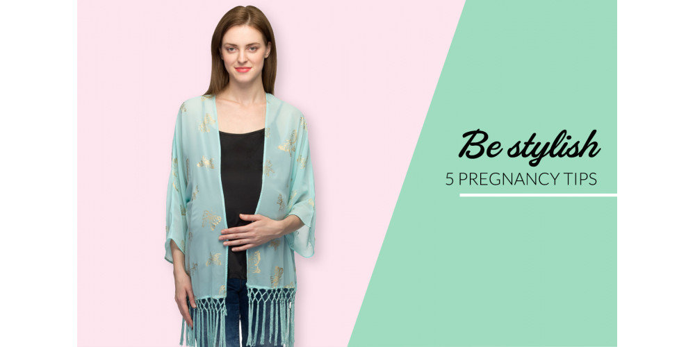 Tips for stylish pregnancy